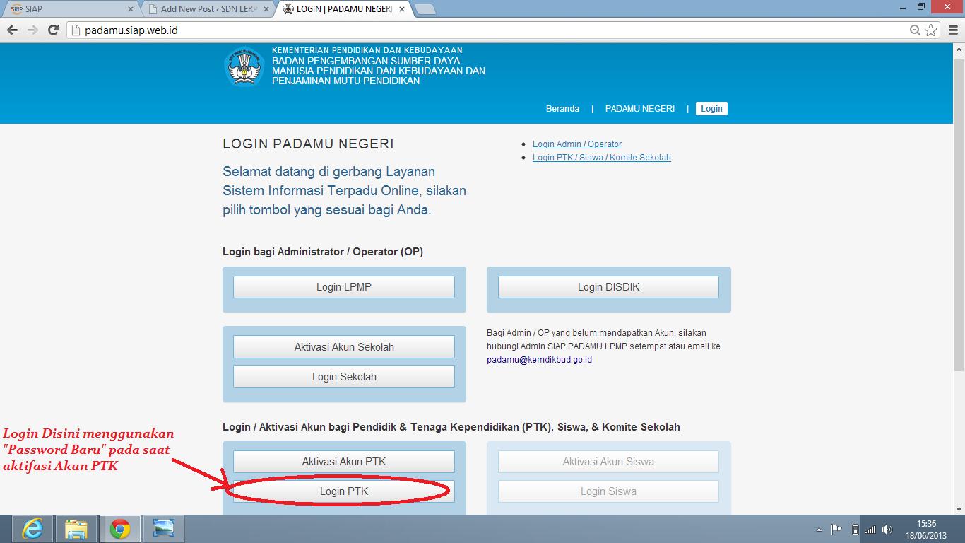 ... PTK, langkah selanjutnya adalah login di http://padamu.kemdikbud.go.id